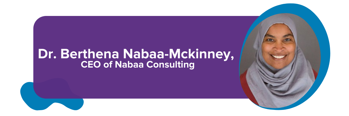Dr. Berthena Nabaa-Mckinney, CEO of Nabaa Consulting